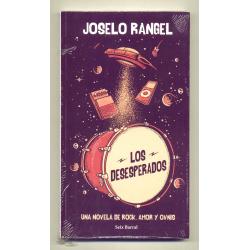 Los desesperados - Joselo Rangel