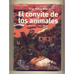 El convite de los animales - Jorge Velosa Ruiz