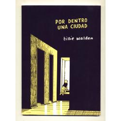 Por dentro una ciudad - Tillie Walden