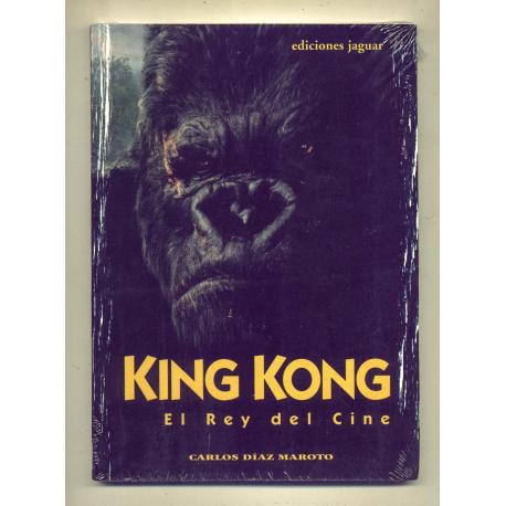 King Kong el rey del cine - Carlos Díaz Marolo
