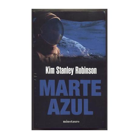 Marte azul - Kim Stanley Robinson - Minotauro