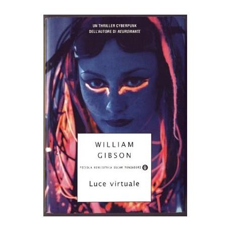Luce virtuale - William Gibson