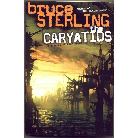 The Caryatids - Bruce Sterling