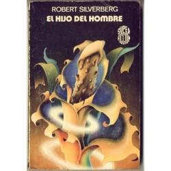 El hijo del hombre - Robert Silverberg
