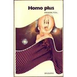 Homo Plus - Bruguera - Frederik Pohl