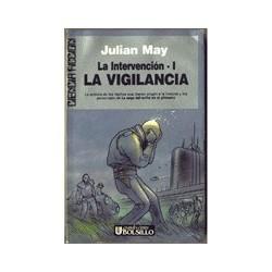 La vigilancia - Julian May
