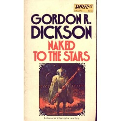 Naked to the Stars - Gordon R. Dickson