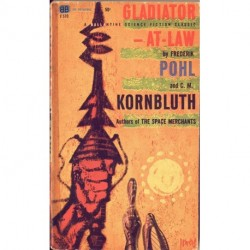 Gladiator at Law - Frederik Pohl y C.M. Kornbluth