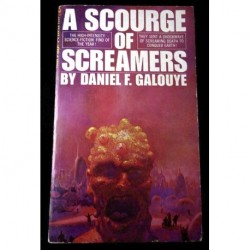 A Scourge of Screamers - Daniel F. Galouye