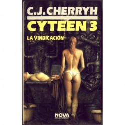 Cyteen 3: La vindicaciÑn - C.J. Cherryh